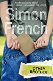 Other brother / Simon French