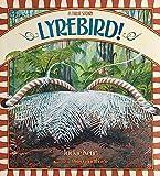 Lyrebird! : a true story / Jackie Kerin ; illustrated by Peter Gouldthorpe