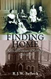 Finding home : the Masson family / R.J.W. Selleck