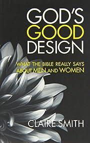 Gods Good Design af Claire Smith