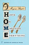 Marjorie Bligh's home : hints on managing everything / edited by Danielle Wood
