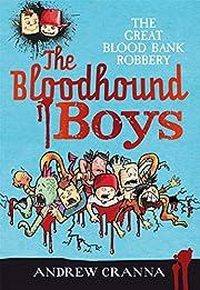 The bloodhound boys av Andrew Cranna