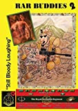 RAR buddies 2 : still bloody laughing / compiled by Robert Meehan