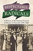 Respectable radicals : a history of the…