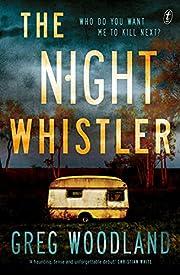 The Night Whistler por Greg Woodland