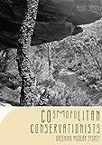 Cosmopolitan conservationists : greening modern Sydney / Peggy James