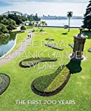 The Royal Botanic Garden Sydney : the first 200 years / edited by Jennie Churchill