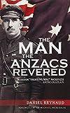 The man the Anzacs revered : William 'Fighting Mac' McKenzie, Anzac chaplain / Daniel Reynaud ; [foreword by Dr Michael McKernan.]