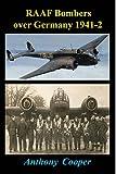 RAAF bombers over Germany 1941-42 / Anthony Cooper