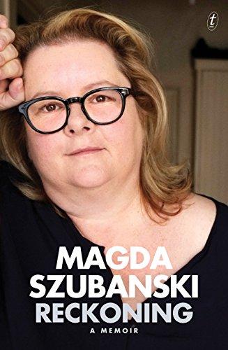 Reckoning: A Memoir, Magda, Szubanski