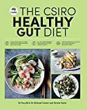 The CSIRO healthy gut diet / Dr Tony Bird, Dr Michael Conlon and Pennie Taylor ; photography by Rob Palmer