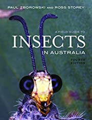 A Field Guide to Insects in Australia –…