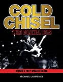 Cold Chisel : wild colonial boys / Michael Lawrence
