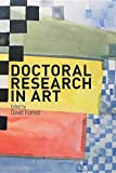 Doctoral research in art / edited by David Forrest