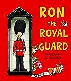 Ron the royal guard / Deano Yipadee and Paul Beavis