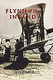 Flynn of the inland / Ion L. Idriess