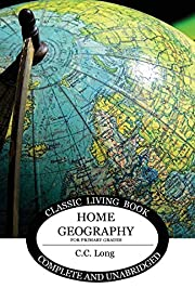 Home Geography for Primary Grades (Living…