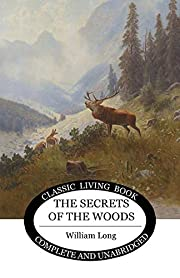 The Secrets of the Woods (Living Book Press)…