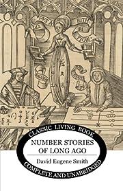Number Stories of Long Ago – tekijä:…