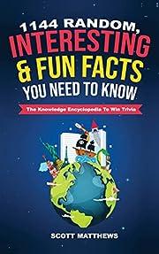 1144 Random, Interesting & Fun Facts You…