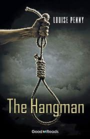 The Hangman (Chief Inspector Armand Gamache…
