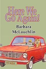Here We Go Again de Barbara McLauchlin
