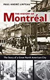 The History of Montréal: The Story of Great…