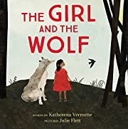 The Girl and the Wolf de Katherena Vermette
