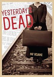 Yesterday's Dead af Pat Bourke