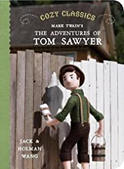 Cozy Classics: The Adventures of Tom Sawyer…