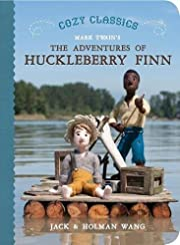 The Adventures of Huckleberry Finn (Cozy…