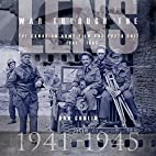 War Through the Lens: The Canadian Army Film…