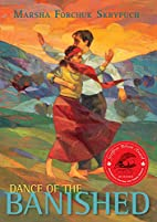 Dance of the Banished by Marsha Forchuk…