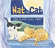 Nat the Cat Can Sleep Like That por Victoria…