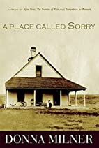A Place Called Sorry by Donna Milner