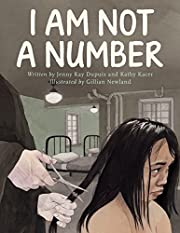 I Am Not a Number by Jenny Kay Dupuis