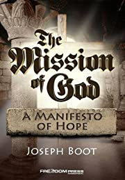 The Mission of God: A Manifesto of Hope de…