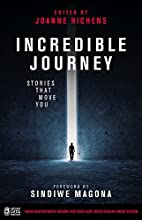 Incredible Journey: Short.Sharp.Stories…