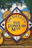 The Ballad of the Flim-Flam Man (1965) (Book) written by Guy Owen