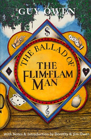 The Ballad of the Flim-Flam Man written by Guy Owen