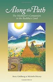 Along the Path: The Meditator's…