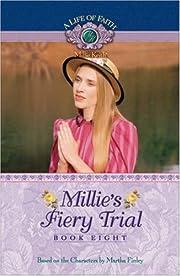 Millie's Fiery Trial (Life of Faith, A:…