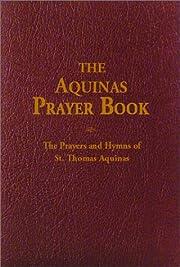 The Aquinas Prayer Book: The Prayers and…