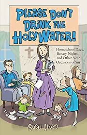 Please Don't Drink the Holy Water! –…
