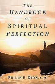 The Handbook of Spiritual Perfection por…