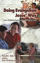 Doing Evangelism Jesus' Way: How…