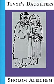 Tevye's Daughters: Collected Stories of…