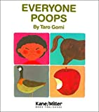 Everyone Poops (1977) (Book) written by Taro Gomi