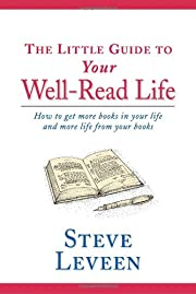 The Little Guide to Your Well-Read Life: How…