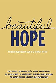Beautiful Hope: Finding Hope Everyday in a…
